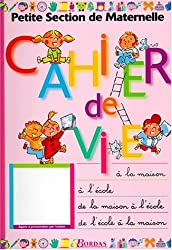 CAHIER DE VIE PETITE SECTION (Ancienne Edition)