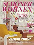 Schöner Wohnen Nr. 07/2006 Wohnen in Weiß