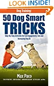 #10: Dog Training: 50 Dog Smart Tricks (Free 130+ Dog Recipe Book Inside): Step by Step Activities for Full engagement, Fun and Increased Dog IQ