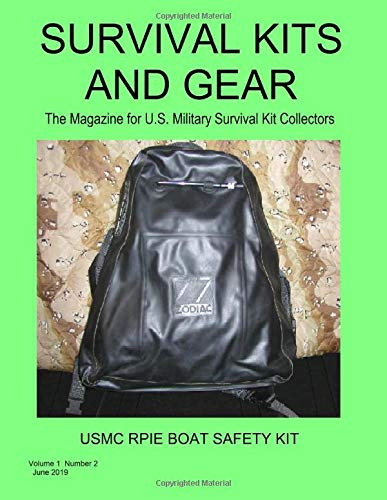 Survival Kits and Gear: The Magazine for U.S. Military Survival Kit Collectors (Volume 1 Number 2) -