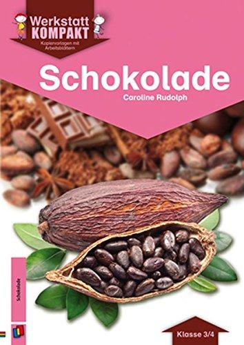 Schokolade - Kopiervorlagen mit Arbeitsblättern (Werkstatt kompakt)