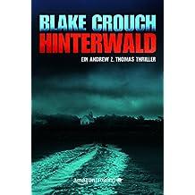Hinterwald (Die Trilogie um Andrew Z. Thomas 2)
