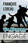 Un Citoyen Engagé par Lebeau