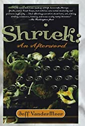 Shriek: An Afterword by Jeff VanderMeer (2007-07-10)