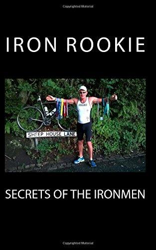 Secrets Of The Ironmen por Iron Rookie