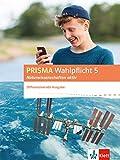 PRISMA Wahlpflicht 5 Naturwissenschaften aktiv. Differenzierende Ausgabe: Schülerbuch Klasse 6-10 (Prisma Wahlpflicht. Differenzierende Ausgabe ab 2016)