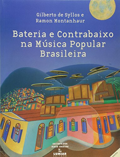 Bateria E Contrabaixo Na Musica Popular Brasileira (+ CD)