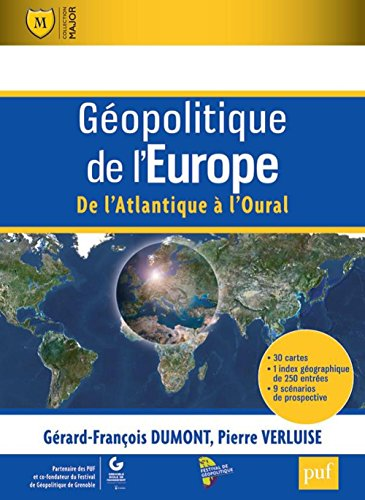 Géopolitique de l'Europe. De l'Atlantique à l'Oural