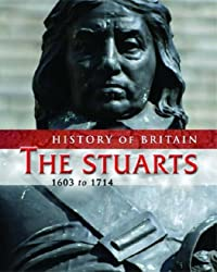 The Stuarts (History of Britain) by Andrew Langley (2006-07-27)