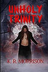 Unholy Trinity (Pride's Downfall Book 2) (English Edition)