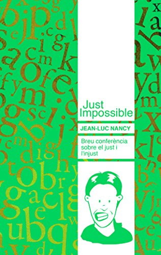 Just impossible (Catalan Edition) por Jean-Luc Nancy