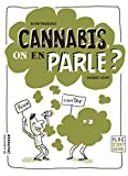 Cannabis, on en parle ? / David Pouilloux, Jacques Azam | Pouilloux, David. Auteur
