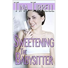 Sweetening the Babysitter: *a Bimbofication Age Play Transformation Fantasy* (The Sweetenings Book 3) (English Edition)