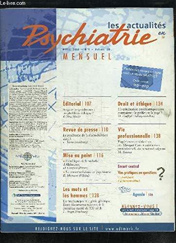 Les actualités en Psychiatrie N°4 - Volume 18 : Le syndrome de microdélétion - Génétique de la maladie d'Alzheimer - Le constructivisme en psychiatrie ... par DAMOUR-TERRASSON Claudie