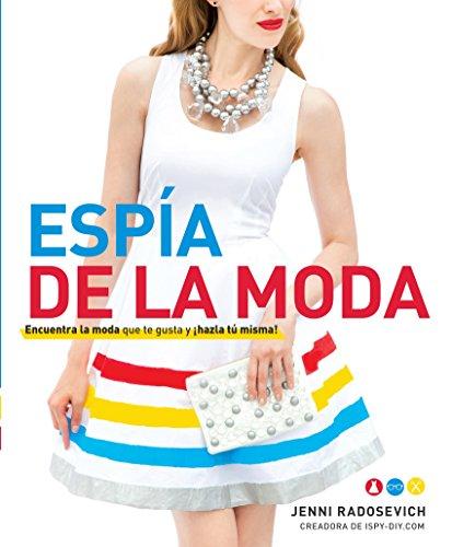 Espía de la moda (Spanish Edition)