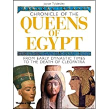 Chronicle of the Queens of Egypt: from Early Dynastic Times to the Death of Cleopatra (Chronicles)
