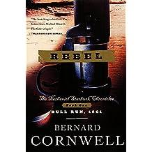 Rebel (Nathaniel Starbuck Chronicles)