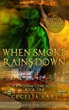 When Smoke Rains Down (Kingdom Come, Book Two)