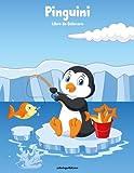 Pinguini Libro da Colorare 1: Volume 1