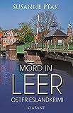 Mord in Leer. Ostfrieslandkrimi (Dr. Josefine Brenner ermittelt 3) von Susanne Ptak