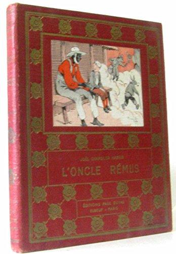 L'oncle remus ou le roman de frere lapin