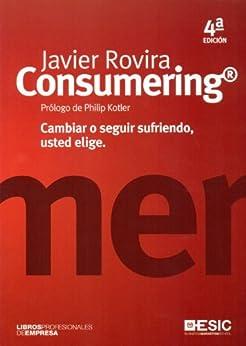 Consumering (Libros profesionales) de [Rovira, Javier]