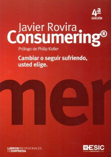 Consumering (Libros profesionales) eBook: Javier Rovira, MIDAC SL ...