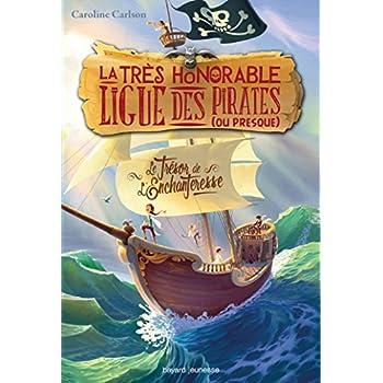 La très honorable ligue des pirates (ou presque), Tome 01: Le trésor de l'enchanteresse