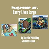 Barry Lives Large: Bugville Jr. Learning Adventures