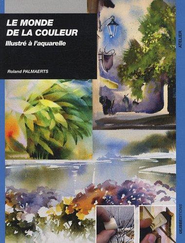 Le monde de la couleur illustré à l'aquarelle par Roland Palmaerts