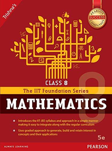 IIT Foundation series of Mathematics Class:8 (English Edition)