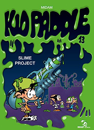 Kid Paddle - Tome 13 : Slime project par Midam