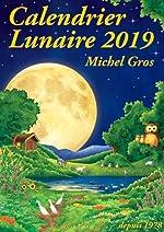 Calendrier lunaire de Michel Gros