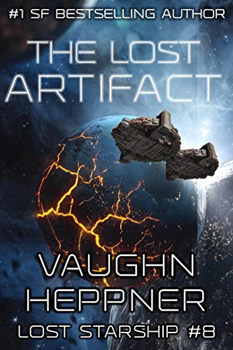 The Lost Artifact (Lost Starship Series Book 8) (English Edition)