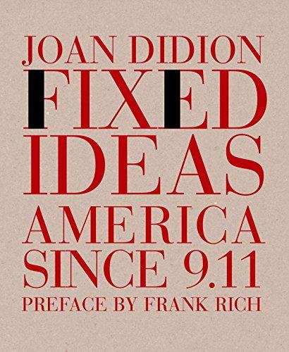 Fixed Idea: America Since 9.11: America Since 9/11