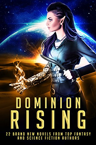 dominion-rising-22-brand-new-novels-from-top-fantasy-and-science-fiction-authors