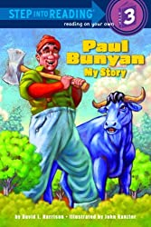 Paul Bunyan: My Story (Step Into Reading - Level 3 - Quality)