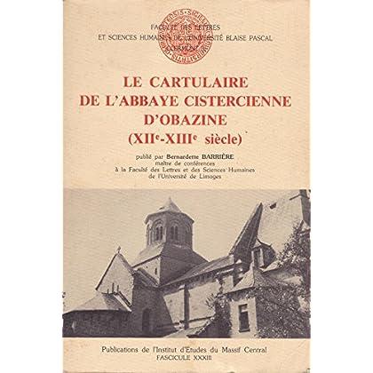Le cartulaire de l'abbaye cistercienne d'Obazine (XIIe-XIIIe siècles)