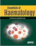 Essentials of Haematology(Full Colour)