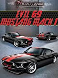 Dark Horse Customs: Evil 69 Mustang Mach 1 [OV]