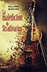 La malédiction du Stradivarius par Morane