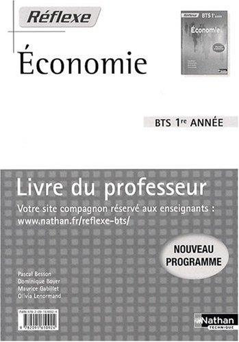 Economie BTS 1re année : Livre du professeur