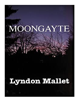 MOONGAYTE by [Mallet, Lyndon]