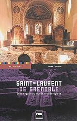 Saint-Laurent de Grenoble : De la crypte au musée archéologique