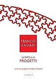 Scarica Libro La parola ai progetti (PDF,EPUB,MOBI) Online Italiano Gratis