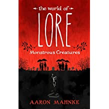 The World of Lore, Volume 1: Monstrous Creatures (English Edition)