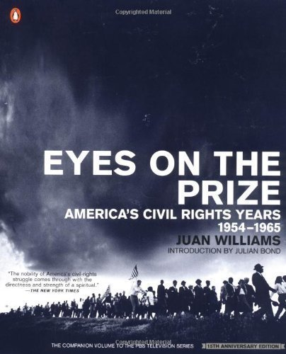 Eyes on the Prize: America's Civil Rights Years 1954-1965 (African American History (Penguin)) by Williams ( 1999 )