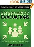 Emergency Evacuations: Get Out Fast W...