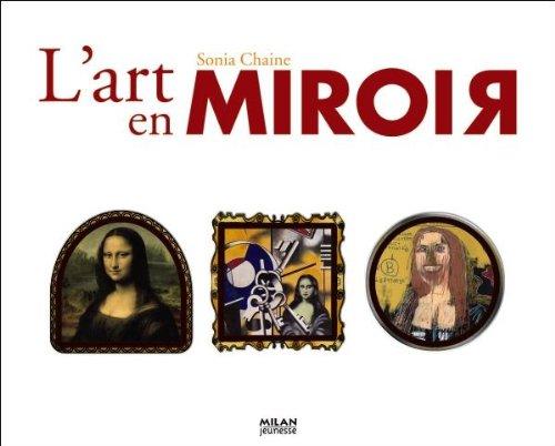 Descargar Libro L'art en miroir de Sonia Chaine