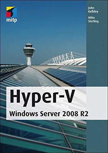 Hyper-V: Windows Server 2008 R2 (mitp Professional) Sterling Server